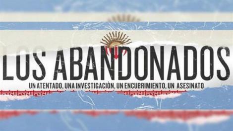 Los Abandonados, el documental